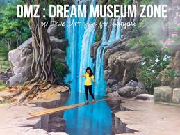 Dream Museum Zone (DMZ)